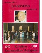 1967-1992 Katolikus Karizmatikus Megújulás