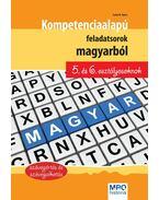 Kompetencia alapú feladatsorok magyarból 5. és 6. osztályosoknak