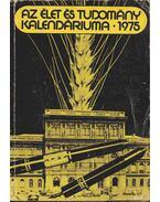 Az Élet és Tudomány tudományos kalendáriuma 1975