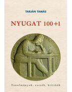 Nyugat 100+1 - Tanulmányok, esszék, kritikák