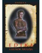 Edika - A hunok árulója