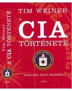 A CIA TÖRTÉNETE - HAMVÁBA HOLT ÖRÖKSÉG -
