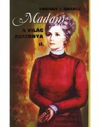 MADAM A VILÁG ASSZONYA II. - MESE FELNŐTTEKNEK -