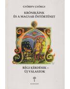 Krónikáink és a magyar őstörténet