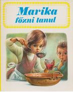 Marika főzni tanul