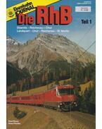 Eisenbahn Journal Die RhB Teil 1