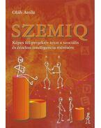 SZEMIQ : képes fél-projektív teszt a szociális és érzelmi intelligencia mérésére - Oláh Attila