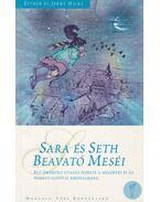 Sara és Seth beavató meséi