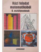 Házi feladat matematikából 8. osztályosoknak