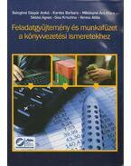 Feladatgyűjtemény és munkafüzet a könyvvezetési ismeretekhez