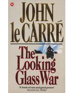 The Looking-Glass War - John le Carré