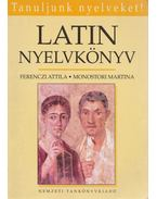 Latin nyelvkönyv - Ferenczi Attila, Monostori Martina
