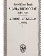 Summa Theologiae / A teológia foglalata I./2.