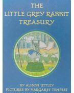 The Little Grey Rabbit Treasury