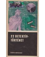 22 detektív történet I.