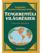 Regionális természetföldrajzi atlasz - Tengerentúli világrészek