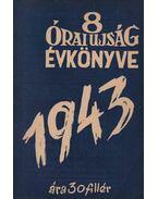 8 Órai Ujság Évkönyve 1943
