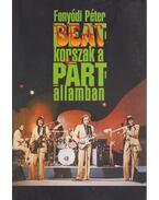Beat-korszak a párt államban
