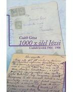 1000 x ölel Józsi - Családi levelek 1904-1908