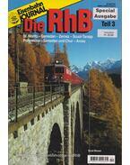 Eisenbahn Journal Die RhB Teil 3