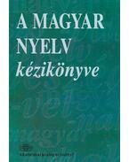 A magyar nyelv kézikönyve
