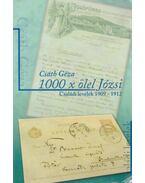 1000 x ölel Józsi - Családi levelek 1909-1912 - Csáth Géza