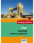 Angol érettségi feladatsor-gyűjtemény - Középszinten