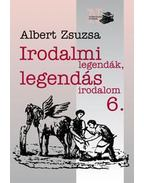 Irodalmi legendák, legendás irodalom 6.