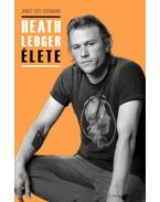 Heath Ledger élete