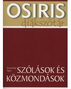Szólások és közmondások - Osiris Diákszótár