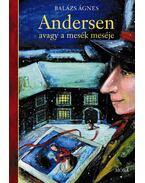 Andersen, avagy a mesék meséje