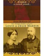 Kis Szent Teréz szülei: Luis és Zélie Martin