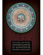 SZIMBÓLUMOK ÉS AJÁNDÉKOK - SYMBOLS AND GIFTS