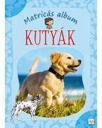 KUTYÁK - MATRICÁS ALBUM