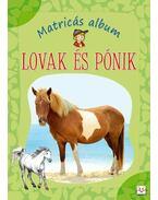 LOVAK ÉS PÓNIK - MATRICÁS ALBUM