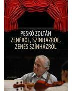 Zenéről, színházról, zenés színházról