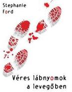 Véres lábnyomok a levegőben