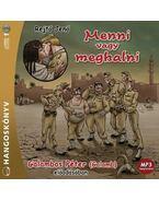 MENNI VAGY MEGHALNI - HANGOSKÖNYV - GALAMBOS PÉTER ELŐADÁSÁBAN - MP3
