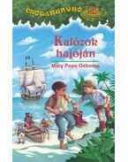KALÓZOK HAJÓJÁN - CSODAKUNYHÓ 4.