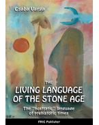 The Living Language of the Stone Age