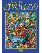 Baramung - egy sárkány élete