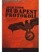 Budapest Protokoll - Lebor, Adam