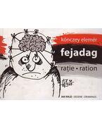 FEJADAG - RATIE - RATION