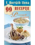 Pecsenyék és sültek - F. Horváth Ilona 99 receptje