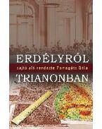 ERDÉLYRŐL TRIANONBAN - ÜKH 2010
