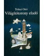 VILÁGÍTÓTORONY ELADÓ - ÜKH 2010