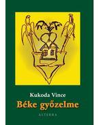 BÉKE GYŐZELME - ÜKH 2010