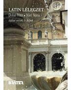 LATIN LÉLEGZET - ITÁLIAI VERSEK ÉS KÉPEK - ÜKH 2010