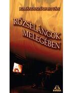 RŐZSELÁNGOK MELEGÉBEN - ÜKH 2010 - Igmándi Szűcs István