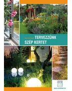Tervezzünk szép kertet
